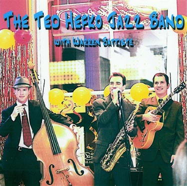 "Featured recording ""The Ted Hefko Jazz Band with Warren Battiste"""
